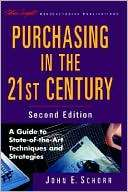 Purchasing in the 21st Century A Guide to State of the Art Techniques
