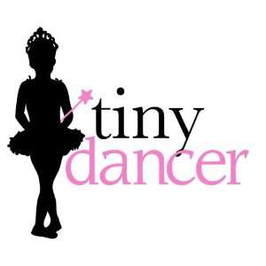Tiny Dancer Wall Graphic Decal Sticker Bedding Words