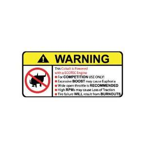 Cobalt Ecotec No Bull, Warning decal, sticker
