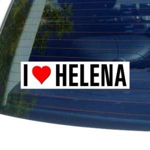 I Love Heart HELENA   Montana Window Bumper Sticker