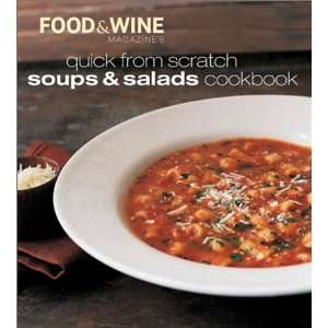 Soups & Salads Cookbook (9780916103804) Food & Wine Magazine, Food