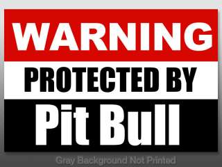 Warning Protected by Pit Bull Sticker    dog pitt decal