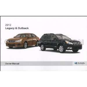 2012 Subaru Legacy and Outback Owners Manual Original Subaru Books