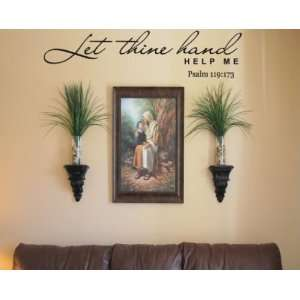 Let thine hand help mevinyl Decal Wall Sticker Mural