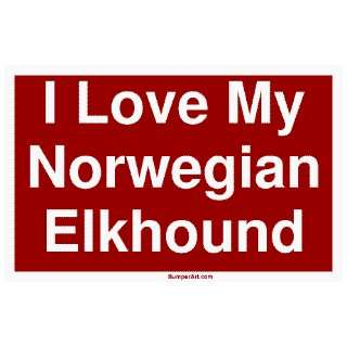 I Love My Norwegian Elkhound Large Bumper Sticker Automotive